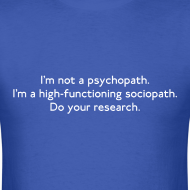 Design ~ High-functioning Sociopath