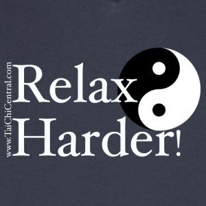 Relax Harder! T-Shirt - White Lettering - Men's V-Neck T-Shirt by Canvas