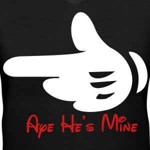 AYE HE'S MINE - Women's V-Neck T-Shirt