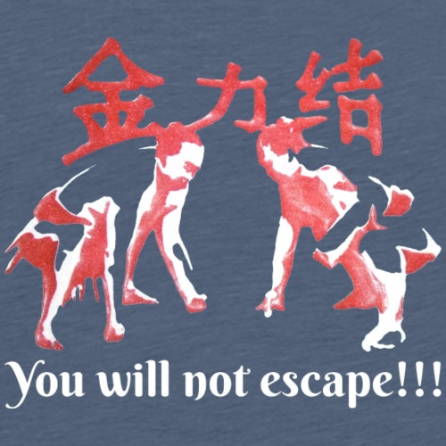 You will not Escape