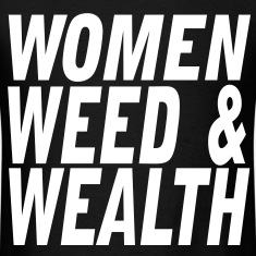 Women, Weed & Wealth