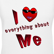 Design ~ I Love Everything About Me. TM