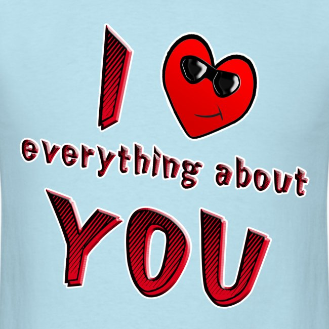 I Love Everything About You. TM
