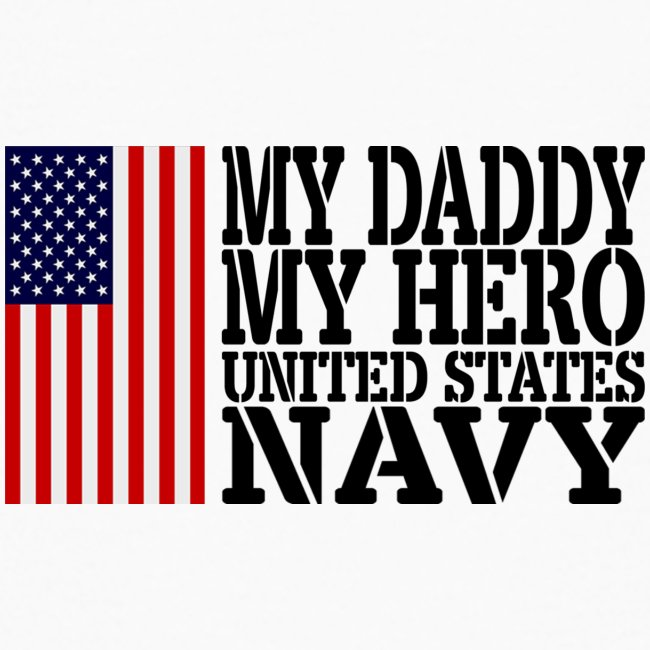 Usatshero Usats My Daddy My Hero Navy Usa Flag Kids Long Sleeve