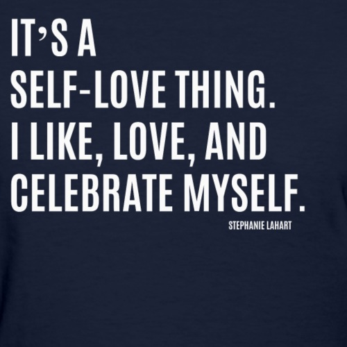 IT'S A SELF-LOVE THING