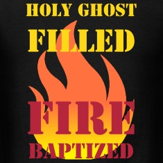Holy Ghost filled fire baptized