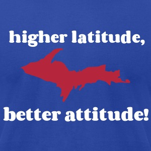 Higher latitude, better attitude! T-Shirts - Men's T-Shirt by American Apparel