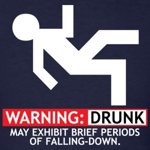 WARNING: DRUNK - Men's T-Shirt