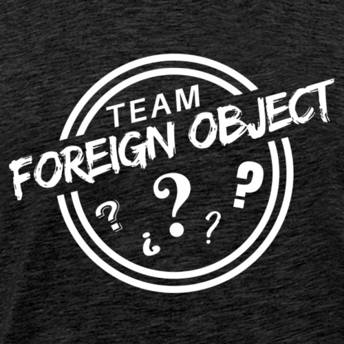Team Foreign Object