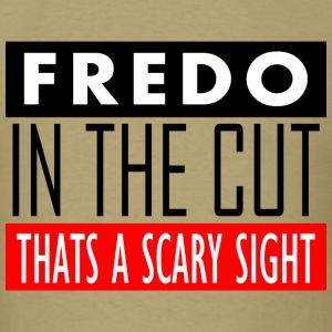 fredo in the cut T-Shirts - Men's T-Shirt