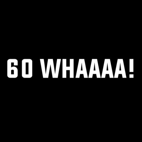 60 Whaaa design