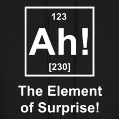 Ah! The Element of Surprise Hoodies