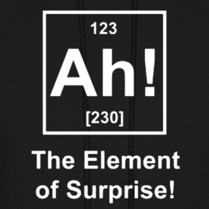 Ah! The Element of Surprise Hoodies - Men's Hoodie