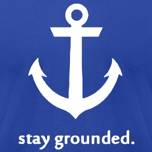 Stay Grounded Tee - Men's T-Shirt by American Apparel