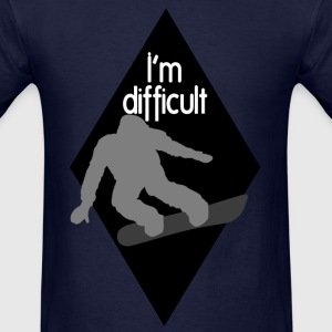 I'm difficult Black Diamond Snowboarder T-Shirts - Men's T-Shirt