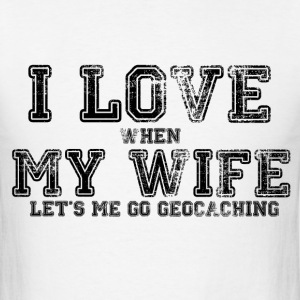 I Love My Wife - Men's T-Shirt