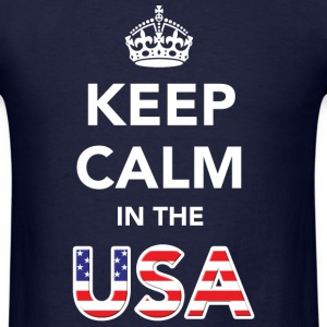 Keep Calm in the USA T-Shirts - Men's T-Shirt