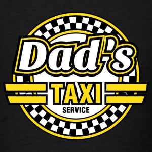 Dad's Taxi Service T-Shirts - Men's T-Shirt
