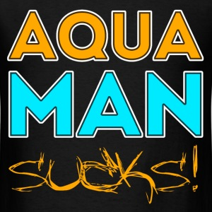 The Big Bang Theory T-Shirts - Aqua Man Sucks! - Men's T-Shirt