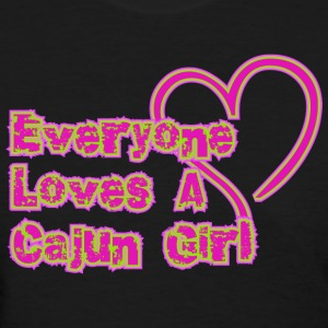 Everyone Loves A Cajun Girl T-Shirt - Women's T-Shirt
