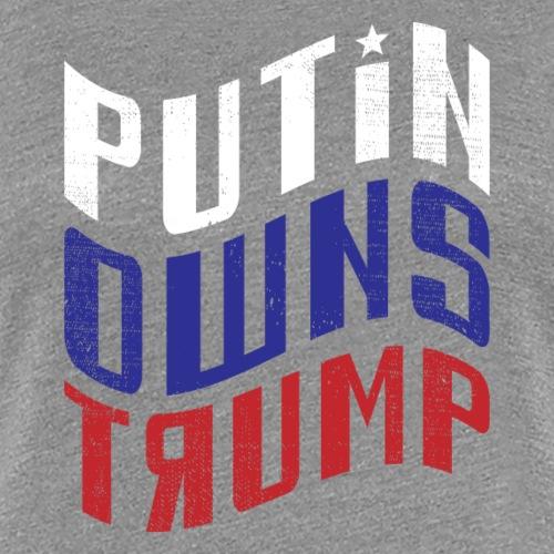 Putin Owns Trump