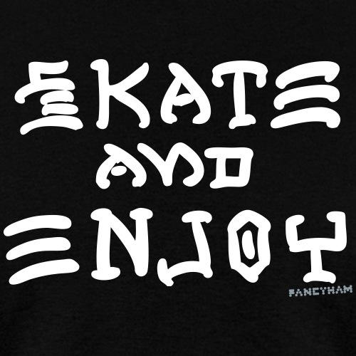 Skate and Enjoy
