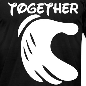 together forever T-Shirts - Men's T-Shirt by American Apparel