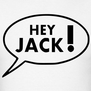 Hey Jack! - Men's T-Shirt