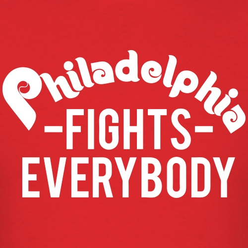 Philadelphia Fights Everybody
