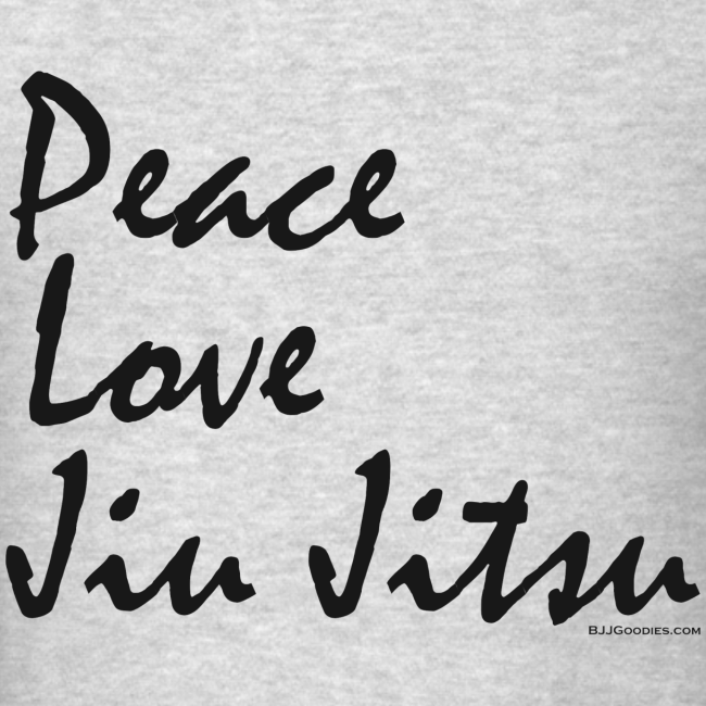 Peace Love Jiu Jitsu mens - bw