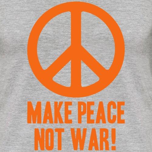 Make Peace Not War!