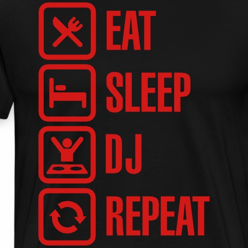 Eat Sleep DJ Repeat