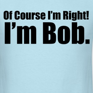 funny bob name - Men's T-Shirt