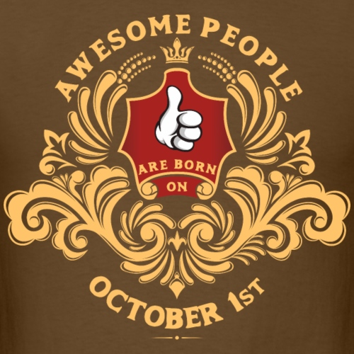 Awesome People are born on October 1st