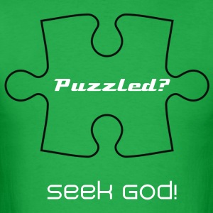 Puzzled seek God shirt - Men's T-Shirt