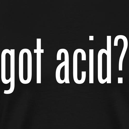 Got acid ?
