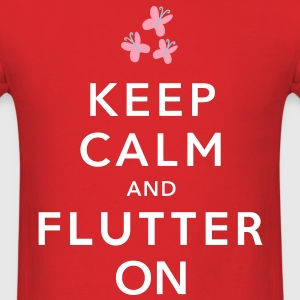 Keep Calm and Flutter On - Men's T-Shirt