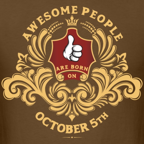 Awesome People are born on October 5th