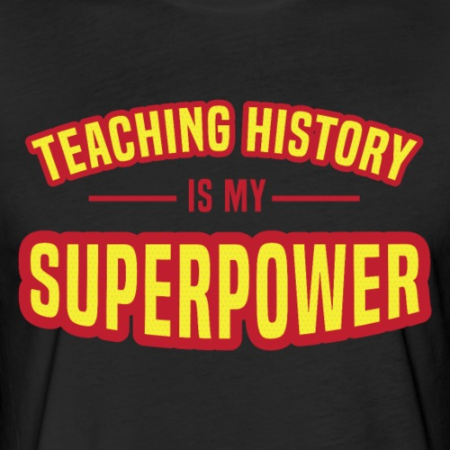 History is my Superpower