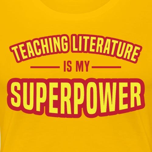 Literature: My Superpower