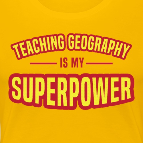 Geography: My Superpower