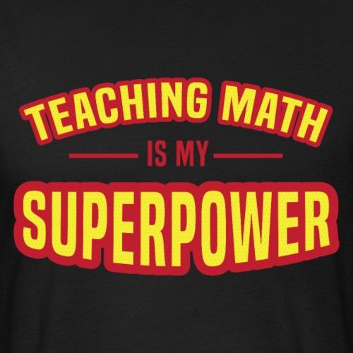 Math is my Superpower