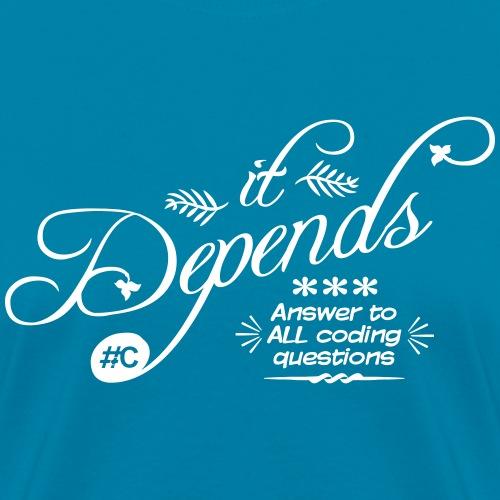 it Depends...