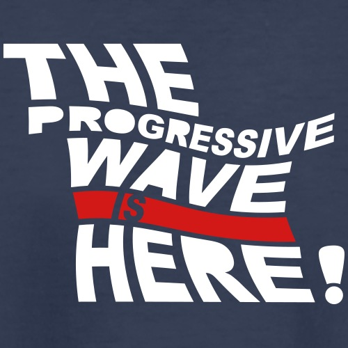 Progressive Wave Is Here