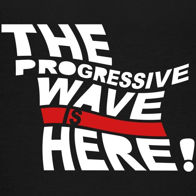 * Progressive Wave Is Here ! *