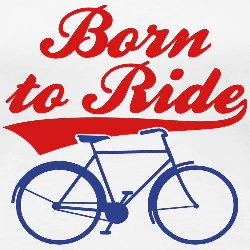 Born To Ride Bike Vector