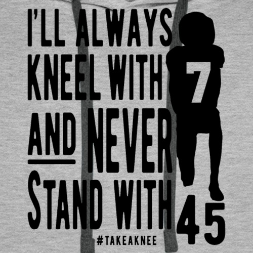 Kneel With 7 Never 45