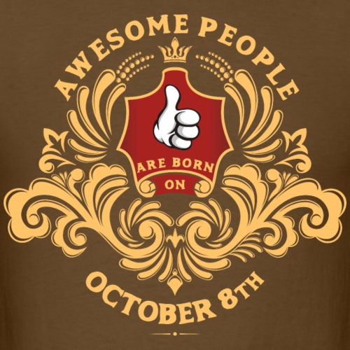 Awesome People are born on October 8th