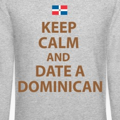 keep calm and date a dominican Long Sleeve Shirts