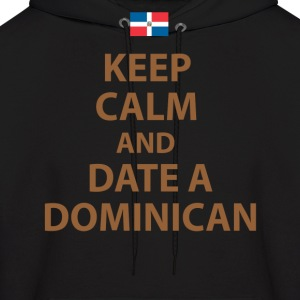 keep calm and date a dominican Hoodies - Men's Hoodie